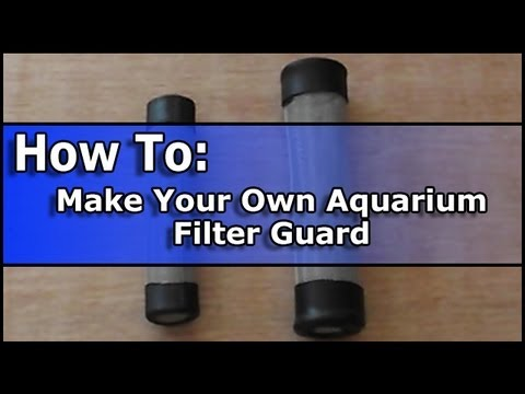 How To Make Your Own Aquarium Filter Guard Youtube