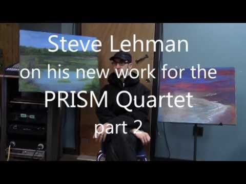Steve Lehman on his PRISM Quartet commission, Part 2