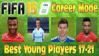 FIFA 15 Best Young Players Career Mode #1 Cheap High
