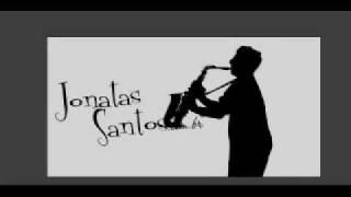 Jonatas Santos (Tenor Sax) Above All