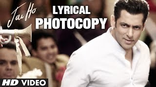 Jai Ho Photocopy Full Song with Lyrics