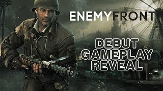 Enemy Front - Debut Gameplay Reveal - Stealth, Action and Sabotage