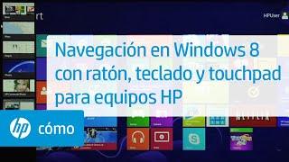 Navegación En Windows 8 Con Ratón, Teclado Y Touchpad