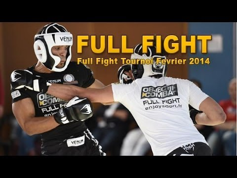 FULL FIGHT - Full Fight Tournoi -  Fév 2014