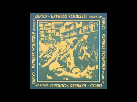 Diplo - Express Yourself feat. Nicky Da B ( Gent & Jawns Remix)