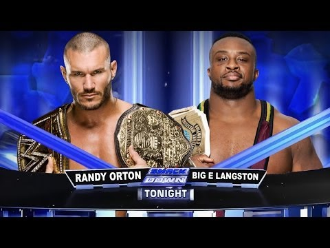 WWE Smackdown Randy Orton Vs Big E Langston Full Match HD