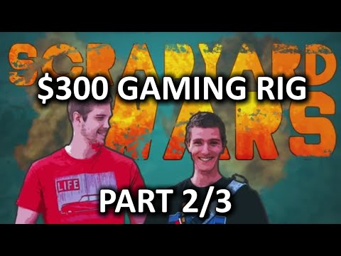 $300 Budget Gaming PC Challenge - Scrapyard Wars Episode 1b