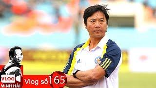 Vlog Minh Hải | 2 mặt, 2 thái cực của HLV Lê Huỳnh Đức