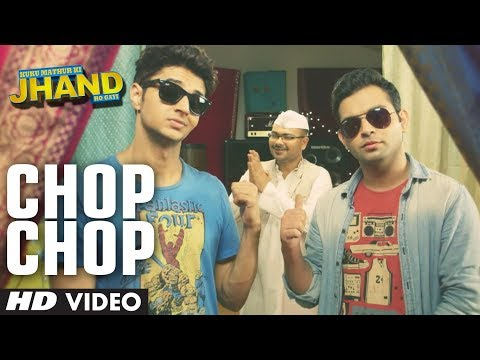 Chop Chop Video Song | Kuku Mathur Ki Jhand Ho Gayi