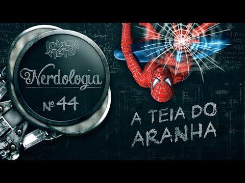 A TEIA DO ARANHA | Nerdologia 44