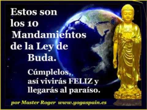 BUDA: LOS 10 MANDAMIENTOS DE LA LEY DE BUDA www.yogadragon.es