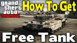 "GTA Online How To Get ""FREE TANK"" (Easy & Best Way) [GTA"