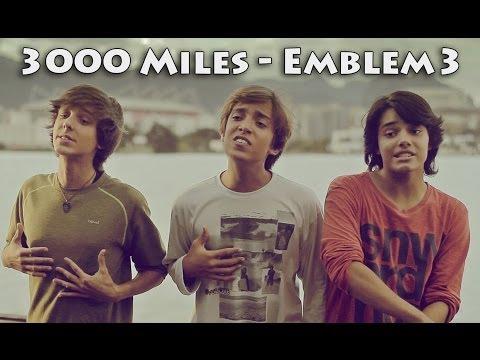 3000 Miles (Emblem3 cover)