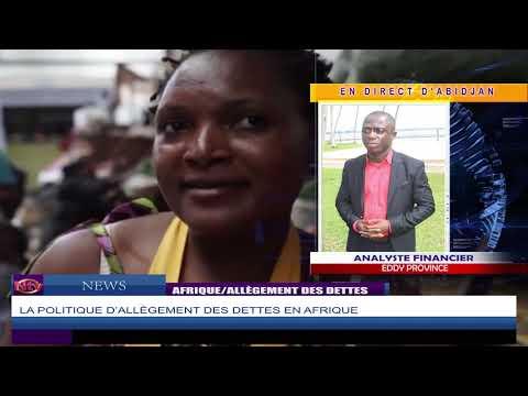 """NTV NEWS : COVID-19, l'idee d'une """"annulation"""" de la dette des pays africains."""