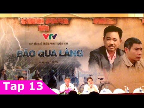 Bão Qua Làng Tập 13   Phim Việt Nam