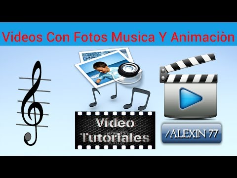 Como Hacer  Videos Con Fotos Musica Y Animaciòn (2014) Facil