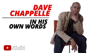 Dave Chappelle: In His Own Words