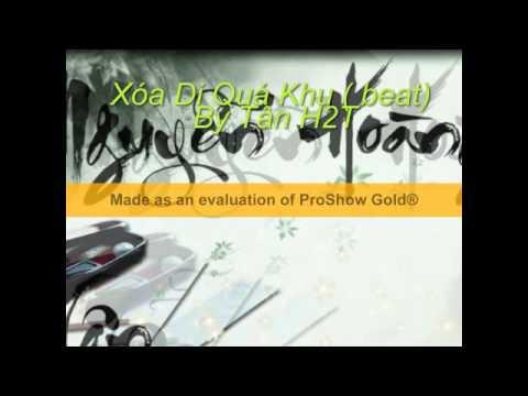 Xóa Đi Quá Khứ ( Beat) by Tân H2T