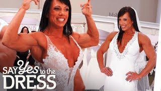 Bodybuilder Bride Wants a Dress That Will Show off Her Gains | Say Yes To The Dress