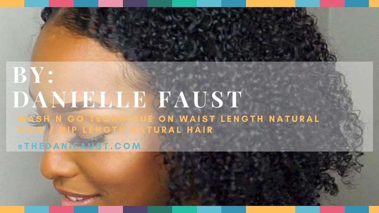 Wash n Go Technique on Waist Length Natural Hair / Hip ...