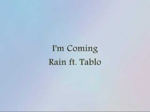 Rain ft. Tablo - I'm Coming [Han & Eng]