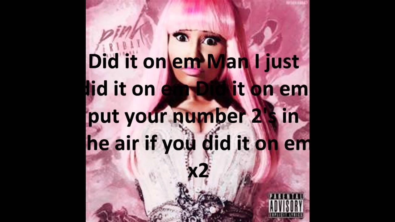 Nicki Minaj - DID IT ON' EM -Pink Friday- lyrics - YouTube