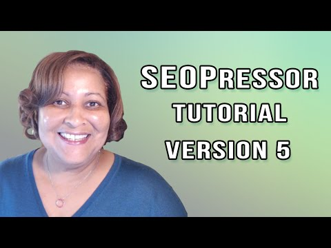 SEOPressor VERSION 5 Tutorial and Review - The BEST SEO WordPress Plugin