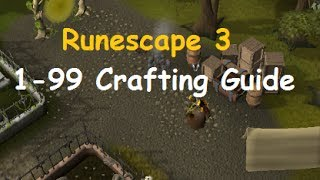 Runescape: Ultimate 1-99 Crafting Guide 2015