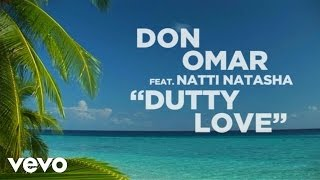 Don Omar ft. Natti Natasha - Dutty Love