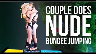 Naked and Happy People Bungee Jumping