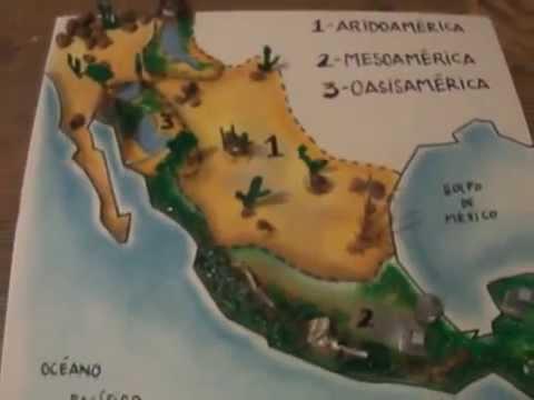 Aridoamérica Mesoamérica Oasisamérica Maqueta