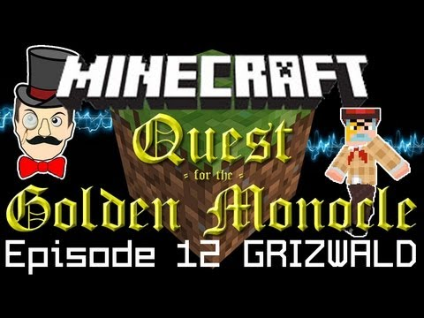 Minecraft Adventure Quest for the Golden Monocle! DIAMONDS, Escape &amp; Grizwald Epilogue! PART 12