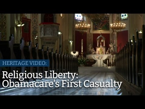 Thumbnail image for 'Religious Liberty: Obamacare's First Casualty'