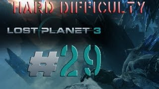 Lost Planet 3 HARD Difficulty Walkthrough PC PS3 PUBLIC ENEMY NR 1 RIG BOSS FIGHT KING CRAB Part 29