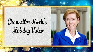 Chancellor Koch's Holiday Video 2019