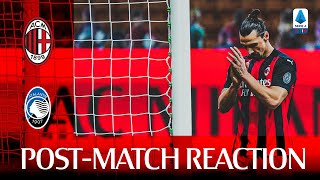 #MilanAtalanta | Post-match reactions