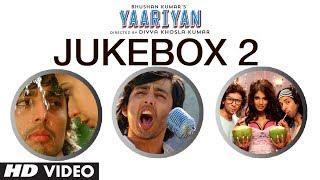 Yaariyan Full Remix Songs Jukebox