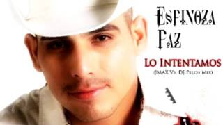 Espinoza Paz Lo Intentamos (JMAX Vs. DJ Pelos Remix