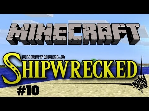 Questworld Shipwrecked #10 - A Minecraft Adventure
