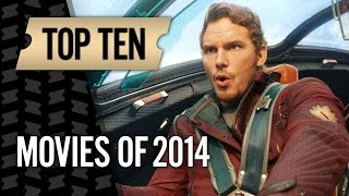 Top 10 Movies Of 2014 Movies With Meg HD