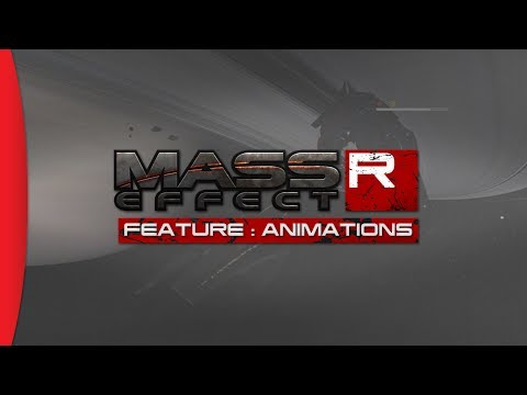 Mass Effect Reborn - Feature #2 : Animations ᴴᴰ
