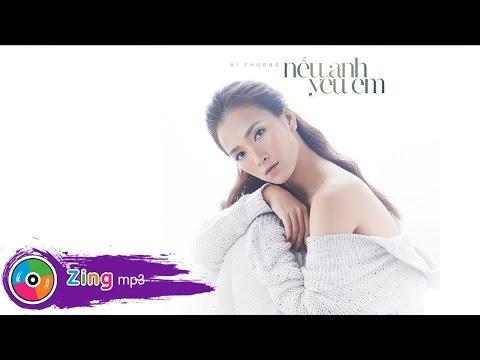 Nếu Anh Yêu Em - Ái Phương (Single)