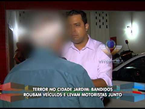 Bandidos roubam veículos e tocam o terror nas vítimas reféns, no Cidade Jardim