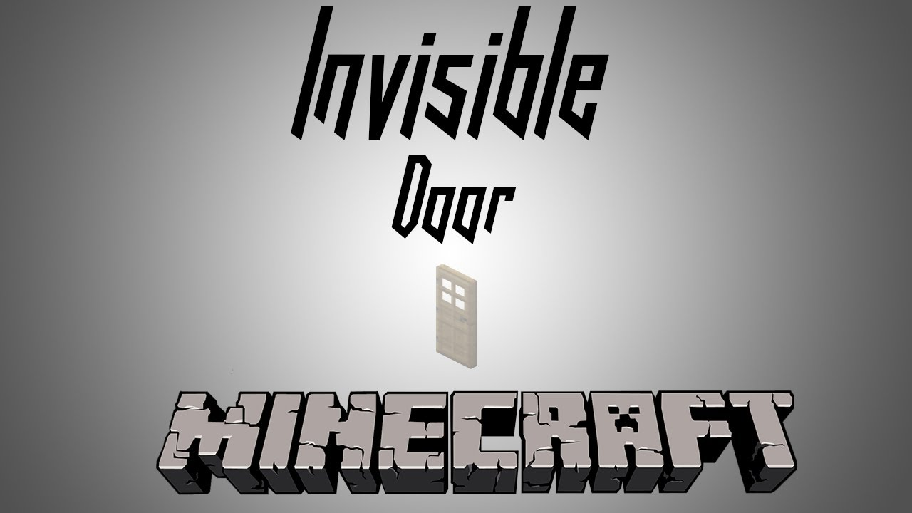 how to make a invisible door in minecraft