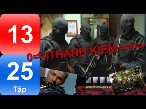 Phim Nga | THANH KIẾM | Tập 13/25 | Hành động | Hình sự | Phụ đề Việt | Full HD |