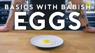 Eggs Part 1 | Basics with Babish