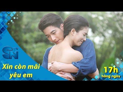 [Trailer phim] Xin còn mãi yêu em | SNTV
