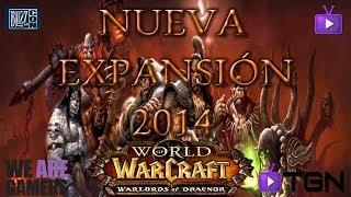 Warlords Of Draenor Nueva Expansión De WoW 2014 Análisis