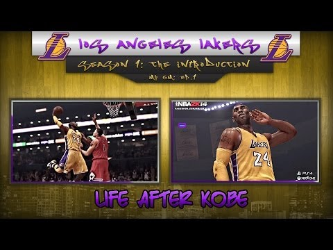 NBA 2k14 Next Gen PS4 MyGM • Los Angeles Lakers • Life After Kobe Ep.1
