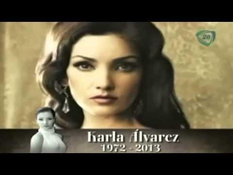 Karla Alvarez fallece...Su Historia